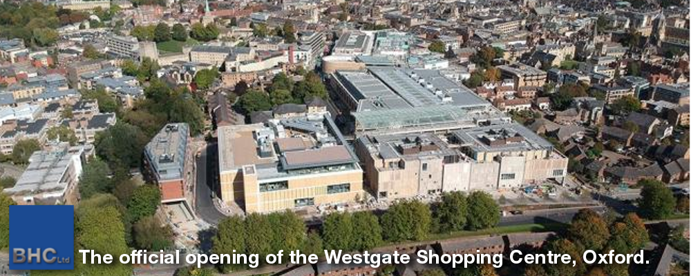Official Opening of the Westgate Centre, Oxford.