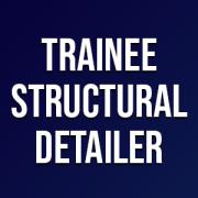 Trainee Structural Detailer