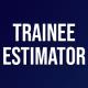 Trainee Estimator