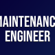 Maintenance Engineer