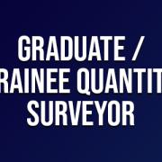 Graduate Trainee Quantity Surveyor