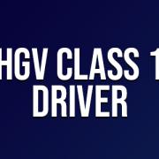 HGV Class 1 Driver