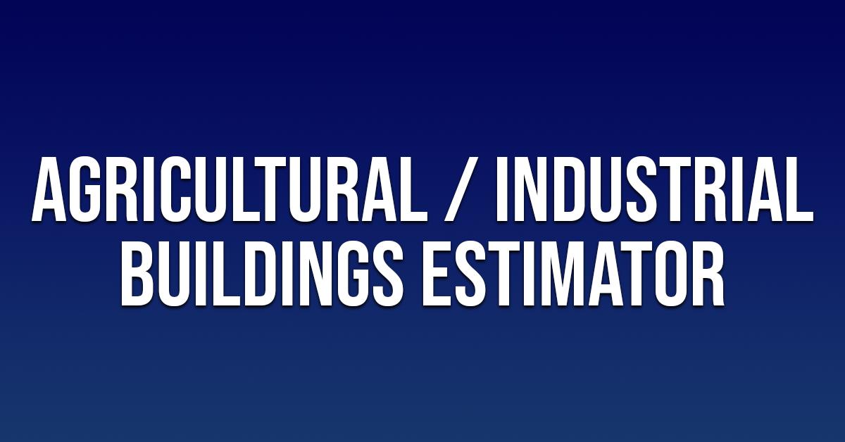 Agricultural Industrial Estimator