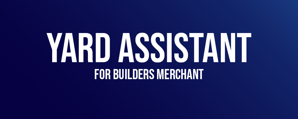 Yard Assistant for Builders Merchant
