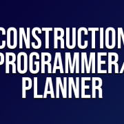 Construction Programmer / Planner