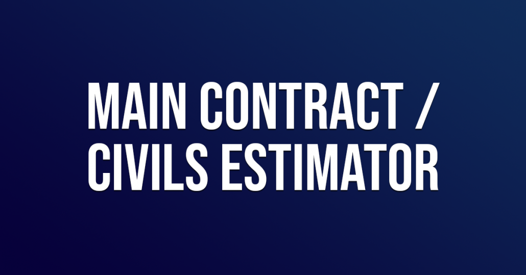 Main Contract Civils Estimator