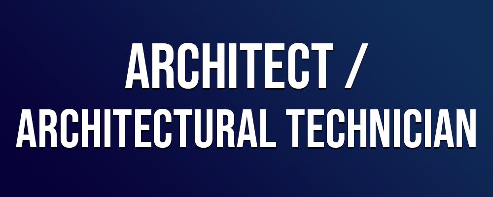 Architect / Architectural Technician