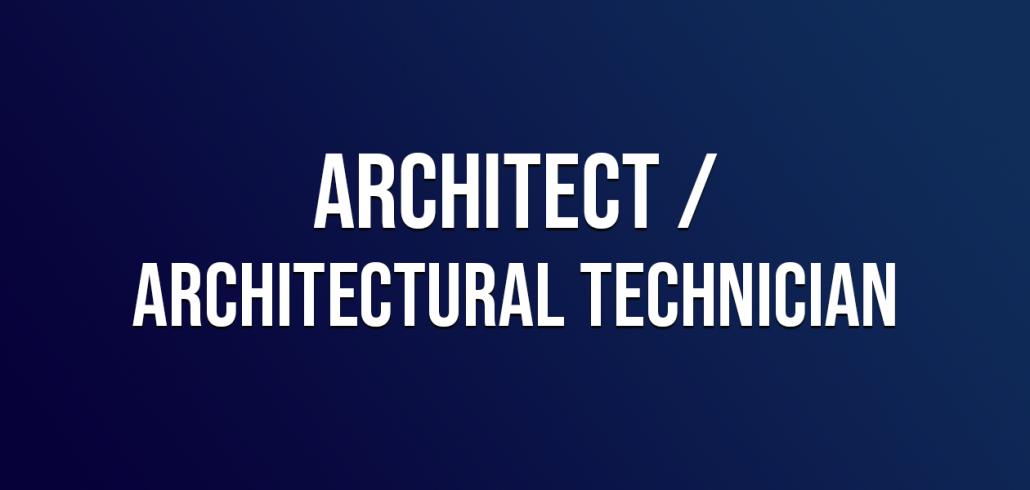 Architect/ Architectural Technician
