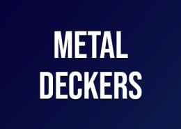 Metal Deckers