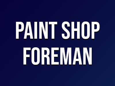 Paint Shop Foreman