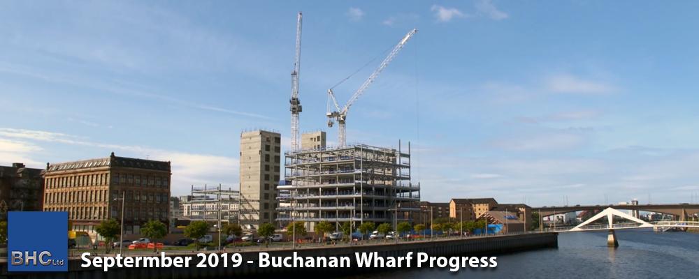 September 2019 - Buchanan Wharf Progress